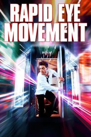 Rapid Eye Movement 2020 en Streaming HD Gratuit !