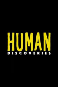 Human Discoveries 2019 en Streaming HD Gratuit !