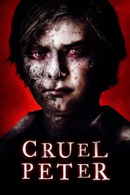 Cruel Peter 2020 en Streaming HD Gratuit !