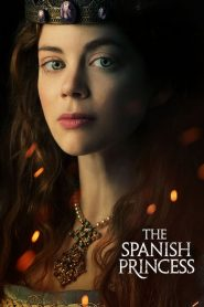 The Spanish Princess 2019 en Streaming HD Gratuit !