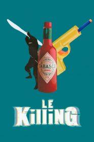 Le Killing 2019 en Streaming HD Gratuit !