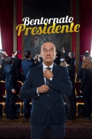 Bentornato Presidente 2019 en Streaming HD Gratuit !