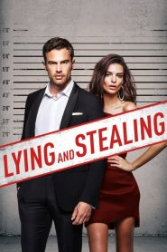 Lying and Stealing 2019 en Streaming HD Gratuit !