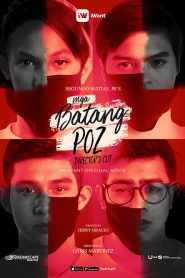 Mga Batang Poz 2019 en Streaming HD Gratuit !