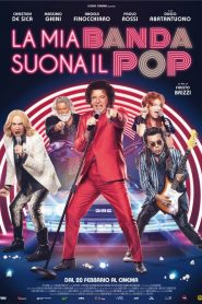 La mia banda suona il pop 2020 en Streaming HD Gratuit !
