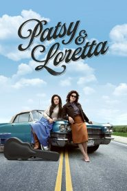 Patsy & Loretta 2019 en Streaming HD Gratuit !
