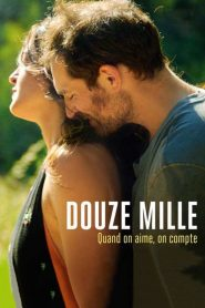 Douze mille 2020 en Streaming HD Gratuit !