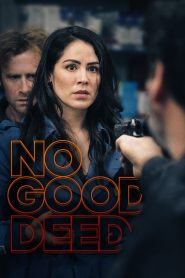 No Good Deed 2020 en Streaming HD Gratuit !