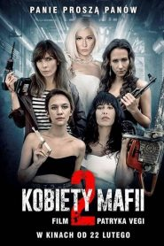 Kobiety mafii 2 2019 en Streaming HD Gratuit !