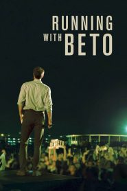 Running with Beto 2019 en Streaming HD Gratuit !