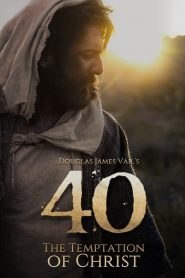 40: The Temptation of Christ 2020 en Streaming HD Gratuit !