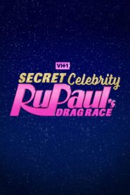 Secret Celebrity RuPaul's Drag Race 2020 en Streaming HD Gratuit !