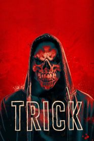 Trick 2019 en Streaming HD Gratuit !