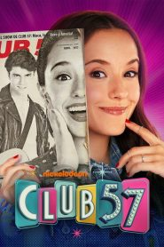 Club 57 2019 en Streaming HD Gratuit !