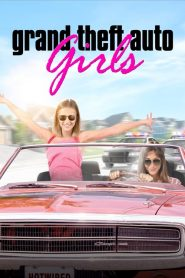 Grand Theft Auto Girls 2020 en Streaming HD Gratuit !