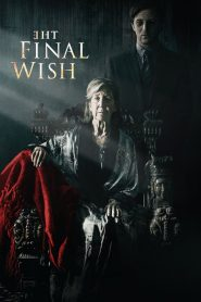 The Final Wish 2019 en Streaming HD Gratuit !