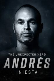 Andrés Iniesta, The Unexpected Hero 2020 en Streaming HD Gratuit !