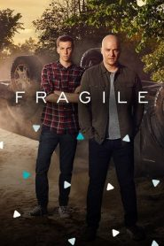 Fragile 2019 en Streaming HD Gratuit !