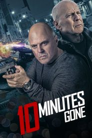 10 Minutes Gone 2019 en Streaming HD Gratuit !