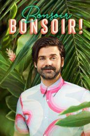 Bonsoir bonsoir! 2019 en Streaming HD Gratuit !
