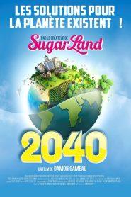 2040 2019 en Streaming HD Gratuit !