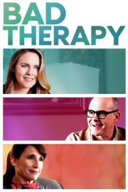 Bad Therapy 2020 en Streaming HD Gratuit !