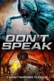 Don't Speak 2020 en Streaming HD Gratuit !