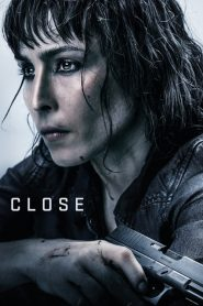 Close 2019 en Streaming HD Gratuit !