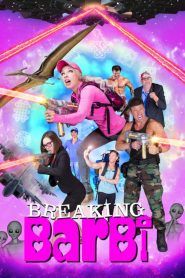 Breaking Barbi 2019 en Streaming HD Gratuit !