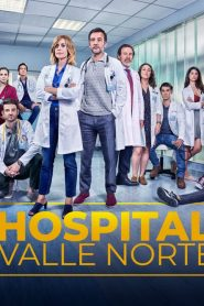 Hospital Valle Norte 2019 en Streaming HD Gratuit !