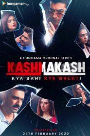 Kashmakash: Kya Sahi Kya Galat 2020 en Streaming HD Gratuit !