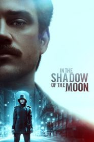 In the Shadow of the Moon 2019 en Streaming HD Gratuit !