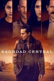 Baghdad Central 2020 en Streaming HD Gratuit !