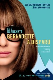 Bernadette a disparu 2019 en Streaming HD Gratuit !