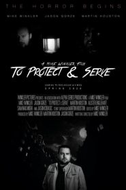 To Protect & Serve 2020 en Streaming HD Gratuit !