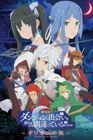 DanMachi : Arrow of the Orion 2019 en Streaming HD Gratuit !