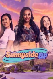 Sunnyside Up 2019 en Streaming HD Gratuit !