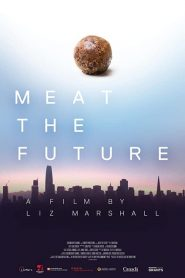 Meat the Future 2020 en Streaming HD Gratuit !