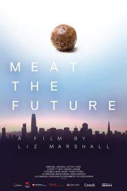 Meat the Future 2020 en Streaming HD Gratuit !