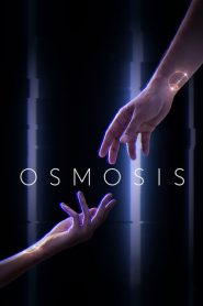 Osmosis 2019 en Streaming HD Gratuit !