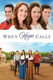 When Hope Calls 2019 en Streaming HD Gratuit !