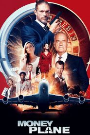Money Plane 2020 en Streaming HD Gratuit !