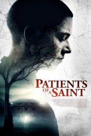 Patients of a Saint 2020 en Streaming HD Gratuit !