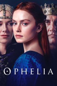 Ophelia 2019 en Streaming HD Gratuit !