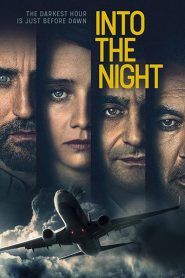 Into the Night 2020 en Streaming HD Gratuit !