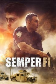 Semper Fi 2019 en Streaming HD Gratuit !