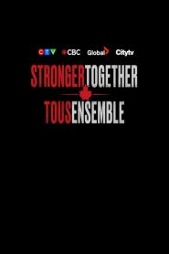 Stronger Together 2020 en Streaming HD Gratuit !