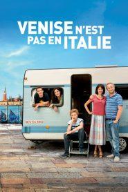 Venise n'est pas en Italie 2019 en Streaming HD Gratuit !