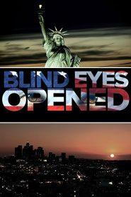 Blind Eyes Opened 2020 en Streaming HD Gratuit !