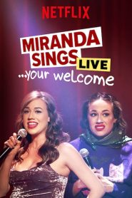 Miranda Sings Live… Your Welcome 2019 en Streaming HD Gratuit !